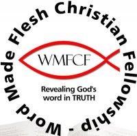 Word Made Flesh Christian Fellowship