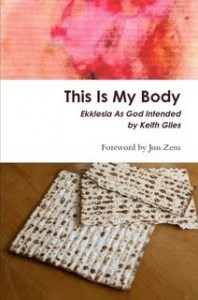 This Is My Body by Keith Giles