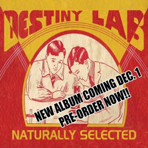 Destiny Lab Naturally Selected
