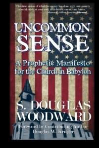 Doug Woodward: Uncommon Sense