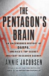 Annie Jacobsen: The Pentagon's Brain