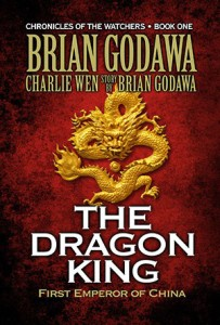 Brian Godawa - Chronicles of the Watchers: The Dragon King